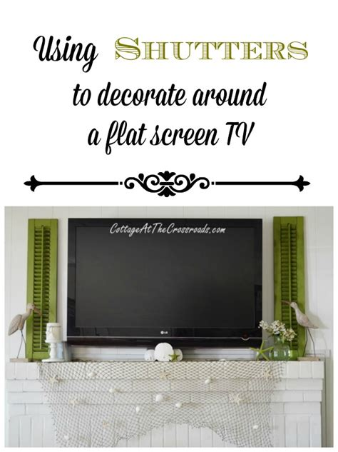 How To Decorate Around A Using Shutters To Decorate Around A Flat Screen Tv