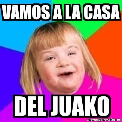 Retard Meme Generator - meme retard girl vamos a la casa del juako 3651350