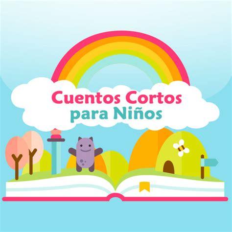 cuentos para educar nios 8467543132 cuentos cortos para ni 241 os on the app store