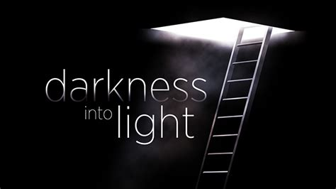 from darkness to light turning darkness into light twc daily devotional