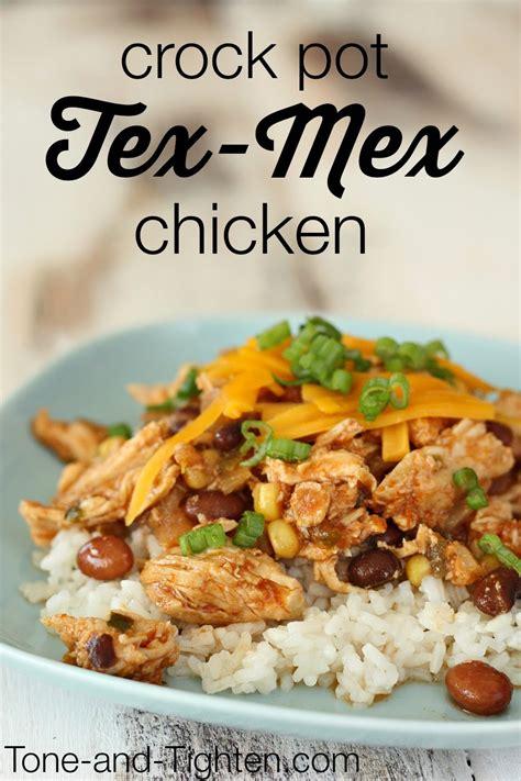 healthy crock pot tex mex chicken recipe tone and tighten