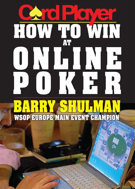 How To Win Money In Poker - cardplayer how to win at online poker
