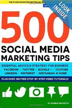 500 social media marketing tips essential advice hints and strategy for business instagram linkedin and more books social media on social media infographic and