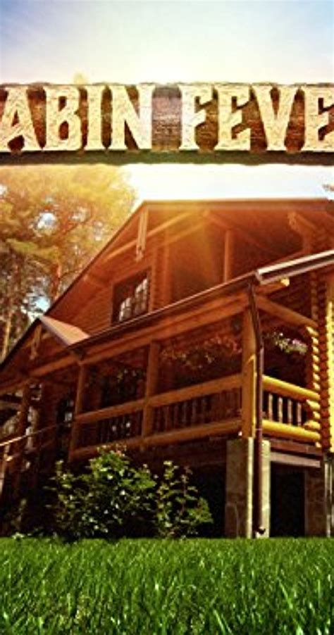 Imdb Cabin Fever by Quot Cabin Fever Quot Cabin In The Woods Tv Episode 2015