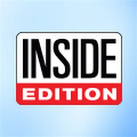 inside edition inside edition youtube