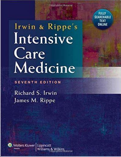 Irwin Amp Rippe S Intensive Care Medicine 7th Edition Pdf