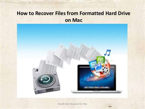 formatted hard drive mac recovery how to recover files from formatted hard drive on mac