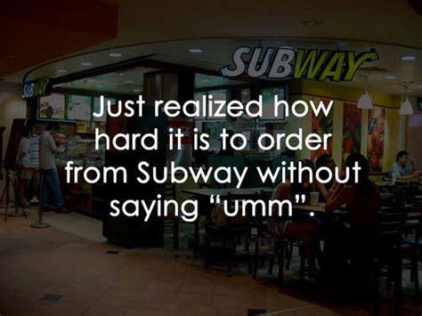 Subway Sandwich Meme - the 20 funniest moments in subway history worldwideinterweb