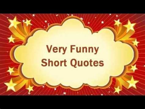 funny quotes  funny short quotes quotes