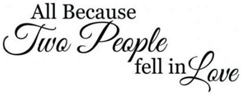 All Because Two People Fell In Love Wall Sticker all because two people fell in love wallsticker familie