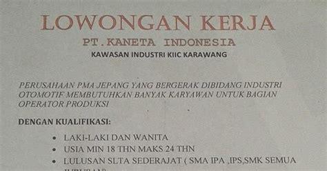 loker pt kiic karawang lowongan kerja pt kaneta indonesia kiic karawang berita