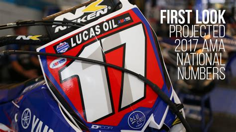 ama motocross national numbers projected 2017 ama national numbers motocross feature