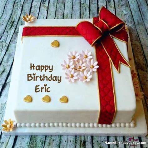 happy birthday eric images happy birthday eric cake images