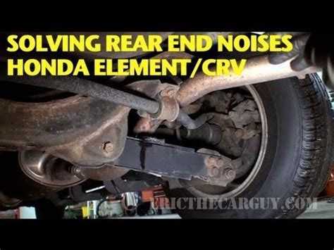 finding and repairing rear end noise honda element/crv