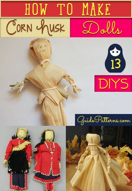 how to make a corn husk doll step by step how to make corn husk dolls 13 diys guide patterns