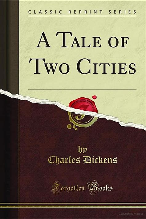 Charles Dickens A Tale Of Two Cities 1 a tale of two cities books worth reading