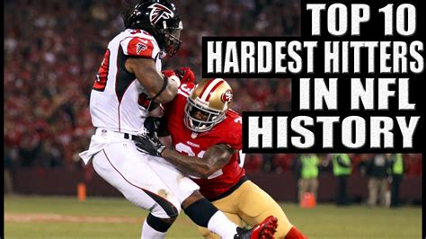 Fl Records Top 10 Hardest Hitters In Nfl History Sports Top 10