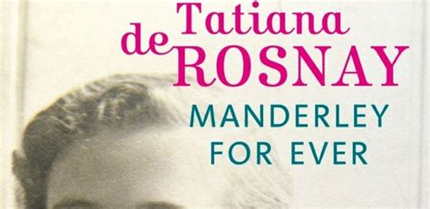 manderley for ever roman manderley for ever tatiana de rosnay so what