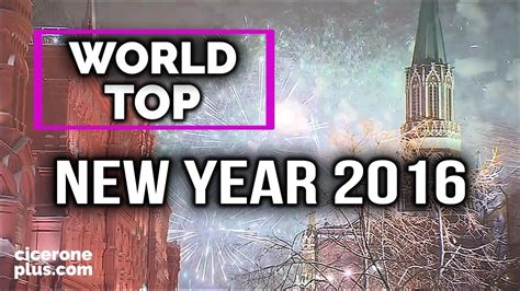 top 25 happy new year top 25 world fireworks and new year s celebrations 2016
