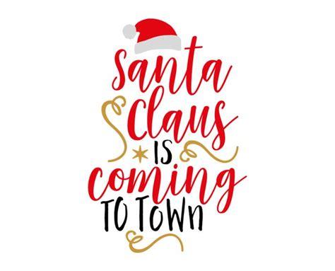 Santa Claus Coming 25 unique santa clause ideas on santa clause