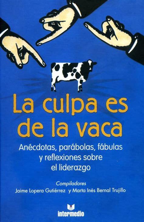 libro sofia la vaca que la culpa es de la vaca