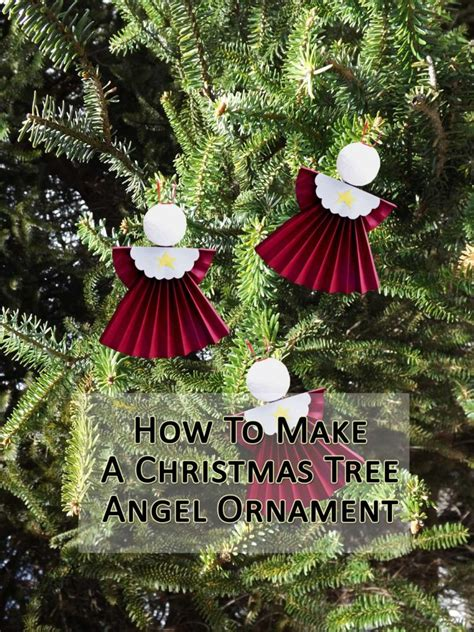 christmas tree decorations to make at home how to make angel tree ornaments a fun christmas craft