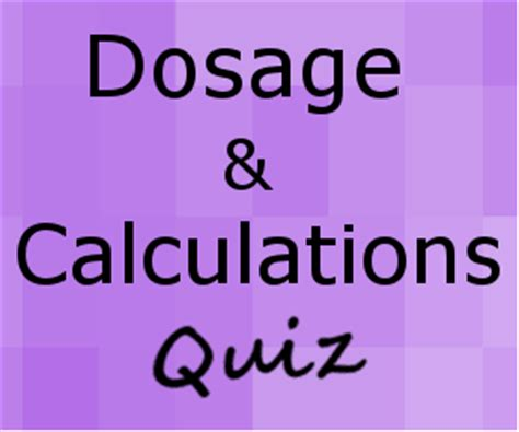 dosages & calculations conversion quiz for nursing