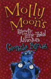 molly hamilton i a book for who travel and adventures books welcome to the world of molly moon a series by byng