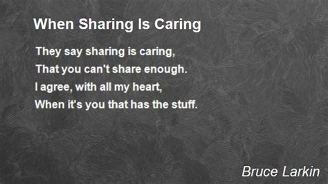 Is Caring by When Is Caring Poem By Bruce Larkin Poem