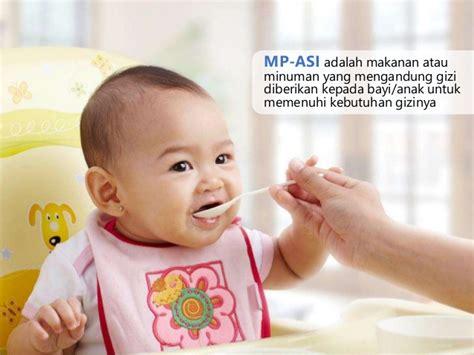 Mp Asi Tepung Gasol Makanan Bayi Sehat Bpom Dan Mui kb2 kebutuhan dasar neonatus bayi balita dan anak pra sekolah