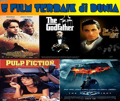 250 film terbaik sepanjang masa versi imdb 5 film terbaik di dunia versi imdb exelog