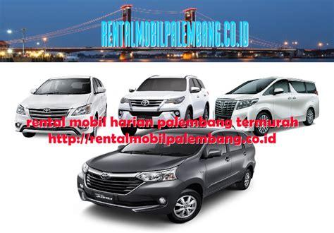 Sewa Mobil Murah Untuk Mudik sewa mobil untuk mudik di palembang rental mobil