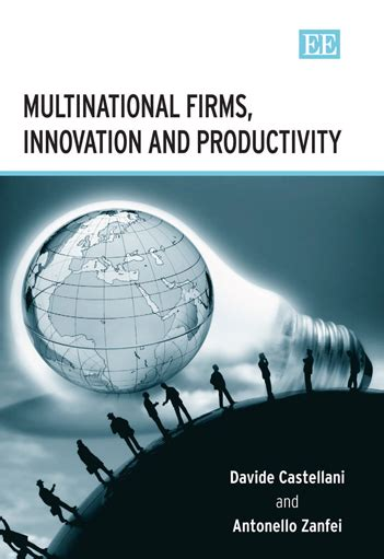 the elgar companion to innovation and knowledge creation books introduction multinational firms innovation and