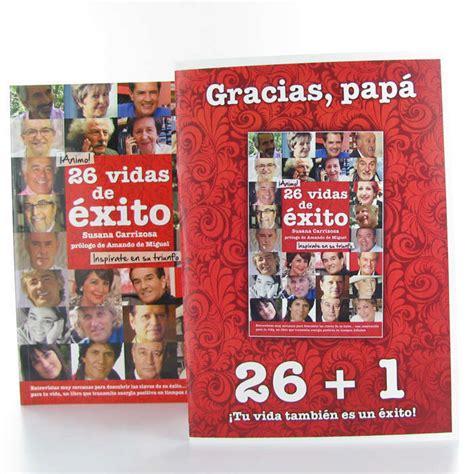 libro gracias libro gracias pap 225 por tu vida de 233 xito