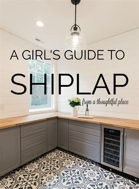 girls guide  shiplap  thoughtful place