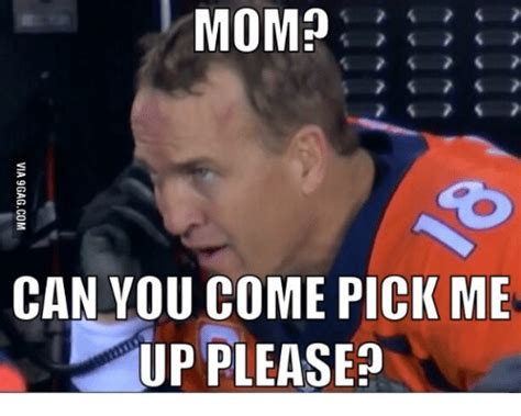 Mom Please Meme - mom can you come pick me up pleased comely meme on sizzle
