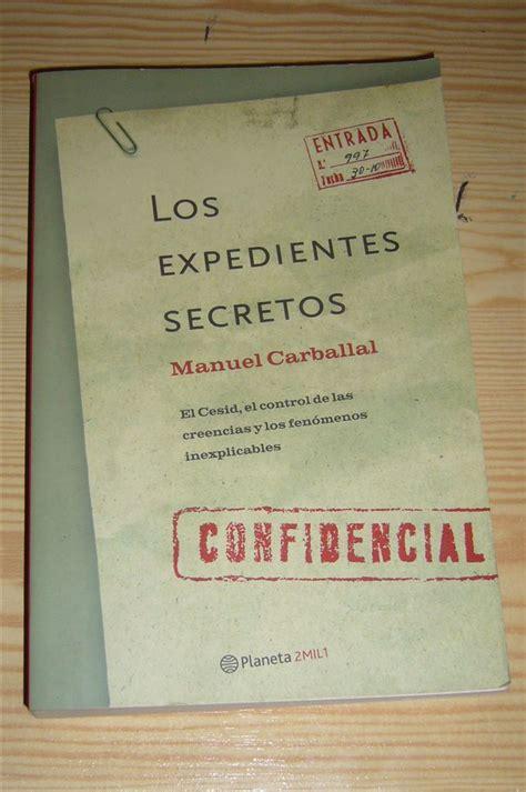 los expedientes secretos de 8467047526 qu 233 nos sucede libro los expedientes secretos biblioteca de libros de misterio y enigmas