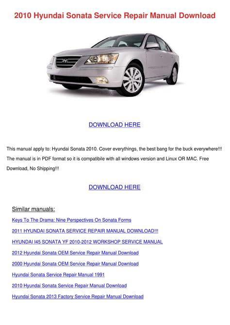 2010 Hyundai Sonata Service Repair Manual Dow By