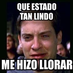 Crying Meme Generator - meme crying peter parker que estado tan lindo me hizo
