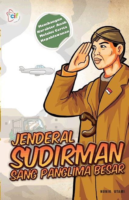 biografi pahlawan jendral sudirman singkat 1000 images about jenderal soedirman on pinterest the