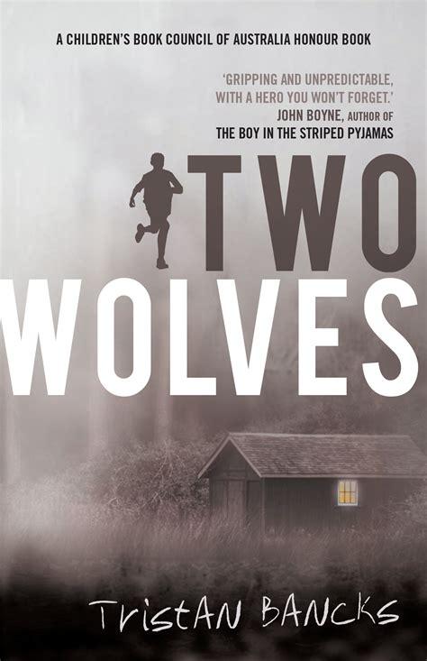 two a novel books two wolves penguin books australia