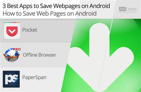 save to android how to save web pages on android to view them later offline aw center