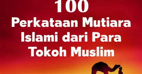 kumpulan kata mutiara dari film v for vendetta 100 perkataan mutiara islami dari para tokoh muslim