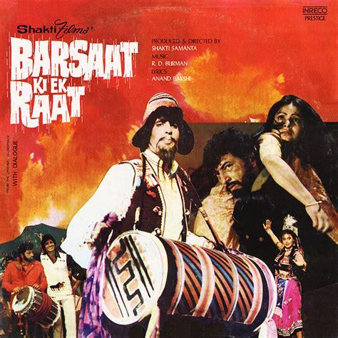 barsat kiek rat rahul dev burman barsaat ki ek raat 1980 music from