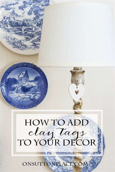 How To Insert A Ton Comfortably by How To Use Clay Tags On Sutton Place