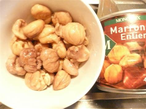 cuisiner des marrons en boite cuisiner des marrons en boite 28 images mes p biscuits
