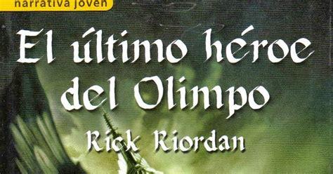 libro el ultimo heroe del perdida en un mundo de libros rese 241 a percy jackson v el
