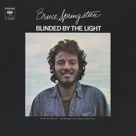 Springsteen Blinded By The Light by Bruce Springsteen Lyrics Blinded By The Light Album Version