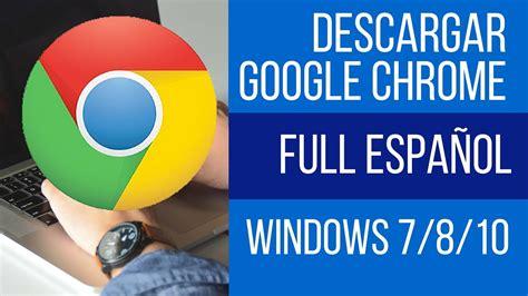 download google chrome full version for windows 8 1 download google chrome latest version offline 2016