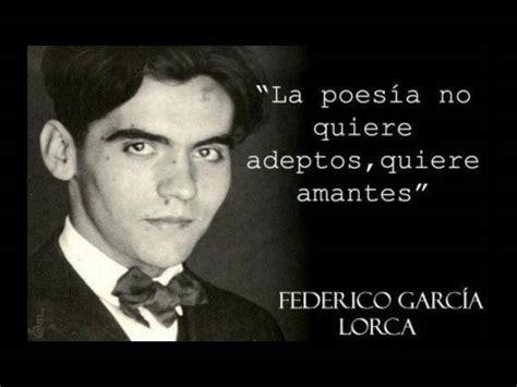 Federico Garcia Lorca Biography In Spanish   history